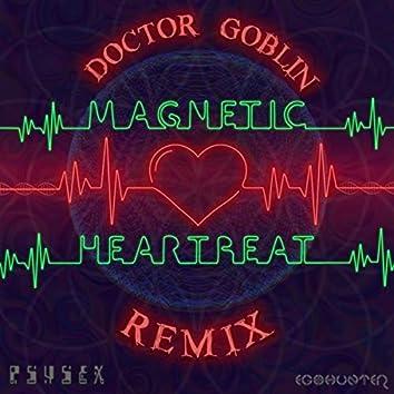 Magnetic Heartbeat (Doctor Goblin Remix (Single Edit))