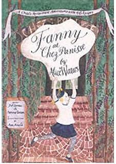 Fanny at Chez Panisse (Paperback) - Common