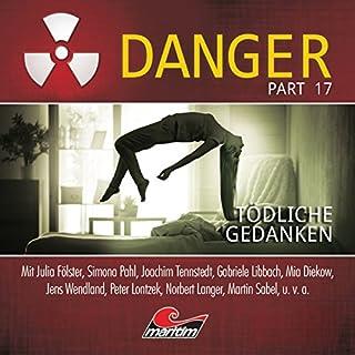 Tödliche Gedanken     Danger 17              Autor:                                                                                                                                 Markus Duschek                               Sprecher:                                                                                                                                 Julia Fölster,                                                                                        Simona Pahl,                                                                                        Joachim Tennstedt,                   und andere                 Spieldauer: 50 Min.     5 Bewertungen     Gesamt 4,2