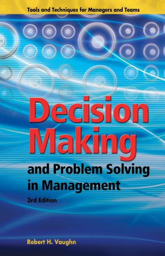 Compare Textbook Prices for Decision Making and Problem Solving in Management Book & CD 3rd Edition ISBN 9781933403182 by Robert H. Vaughn