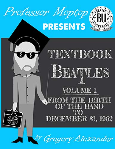 Professor Moptop's Textbook Beatles