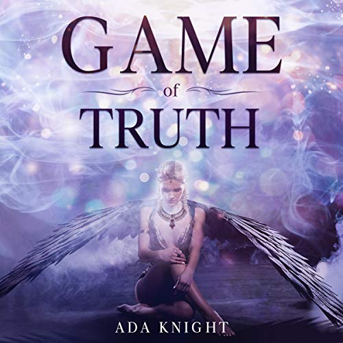 Game of Truth Audiobook By Ada Knight cover art