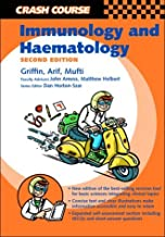 Crash Course: Immunology and Haematology (Crash Course-UK) by James Griffin BSc (2003-04-10)