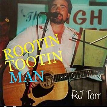 Rootin' Tootin' Man