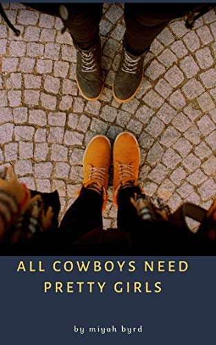 All Cowboys Need Pretty Girls (English Edition)