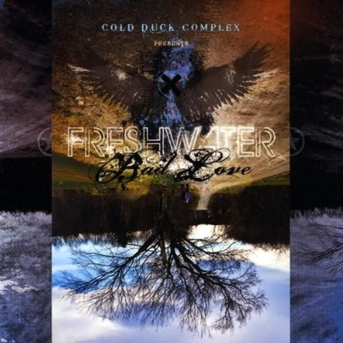 Cold Duck Complex presents Freshwater