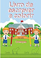Livro de Escrever e Colorir (Edição em letras grandes)