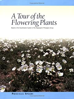 A Tour of the Flowering Plants Based on the Classification System of the Angiosperm Phylogeny Group