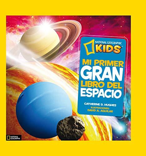 Mi primer gran libro del espacio. (NG KIDS)