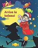 Arriva la befana!: Libro da colorare per bambini - Calze e dolciumi da colorare - Idea regalo Epifania