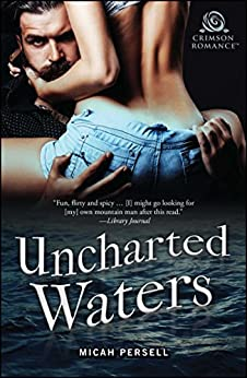 Uncharted Waters by [Micah Persell]