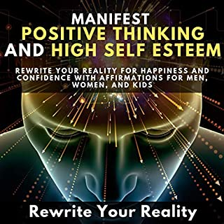 Manifest Positive Thinking and High Self Esteem cover art