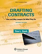 Drafting Contracts: How & Why Lawyers Do What They Do 2e (Aspen Coursebook)