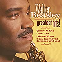 Greatest Hits by WALTER BEASLEY (2005-05-03)