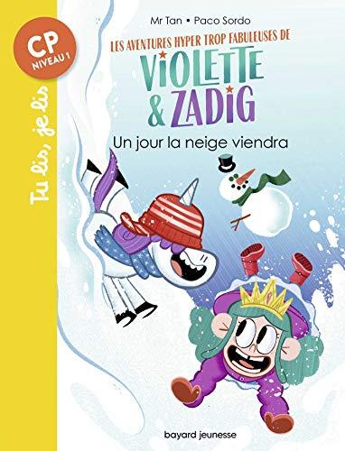 Les aventures hyper trop fabuleuses de Violette et Zadig, Tome 04
