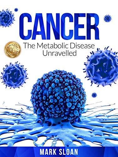 Cáncer: la enfermedad metabólica desenredada de Mark Sloan
