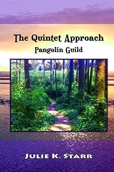 Paperback The Quintet Approach: Pangolin Guild Book