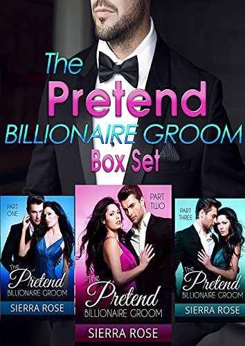 The Pretend Billionaire Groom Box Set (English Edition)
