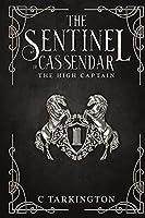 The Sentinel of Cassendar: The High Captain