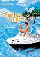 My Father the Hero [DVD]