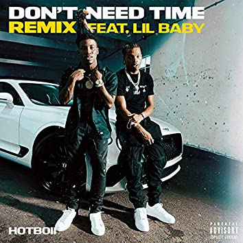 Don't Need Time (Remix)