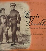 Louis Braille: A Touch of Genius