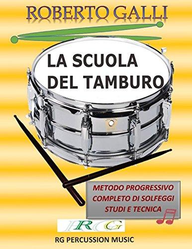 LA SCUOLA DEL TAMBURO: Metodo progressivo