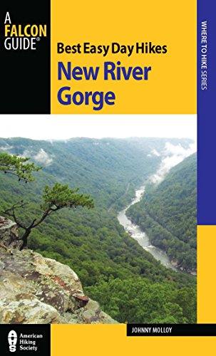 Best Easy Day Hikes New River Gorge (Best Easy Day Hikes Series) (English Edition)