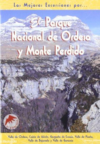 El Parque Nacional de Ordesa y Monte Perdido (Las Mejores Excursiones Por...)