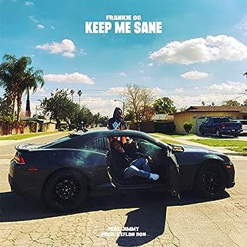 Keep Me Sane (feat. Jimmy)