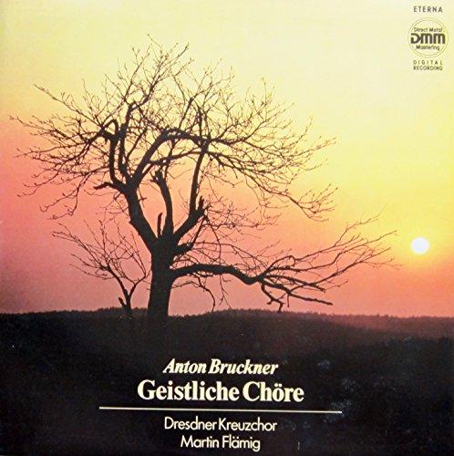 Bruckner: Geistliche Chöre [Vinyl LP] [Schallplatte]