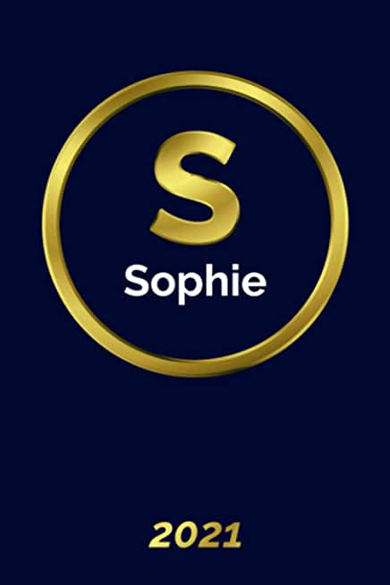 Sophie: 2021 Planner - Personalized Name Organizer - Initial Monogram Letter - Plan Days, Set Goals & Get Stuff Done - Gold Calendar & Schedule Agenda (6x9, 175 Pages)