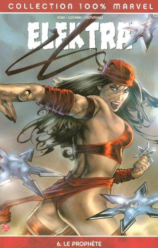 Elektra, Tome 6 : Le prophète