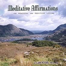 Meditative Affirmations Peaceful & Positive Living