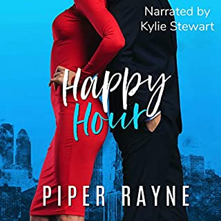 Happy Hour     Charity Case, Book 3              Written by:                                                                                                                                 Piper Rayne                               Narrated by:                                                                                                                                 Kylie Stewart                      Length: 6 hrs and 54 mins     1 rating     Overall 4.0