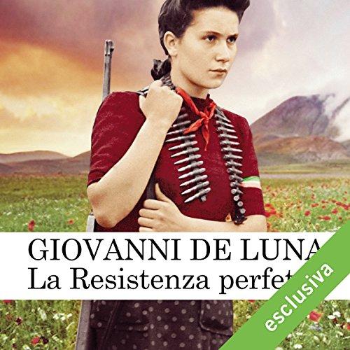La Resistenza perfetta audiobook cover art