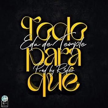 Todo Para Qué (feat. R3der)