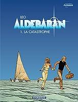 Aldebaran Tome 1: La Catastrophe 2205049674 Book Cover