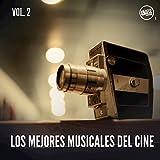 Los Mejores Musicales del Cine, Vol. 2