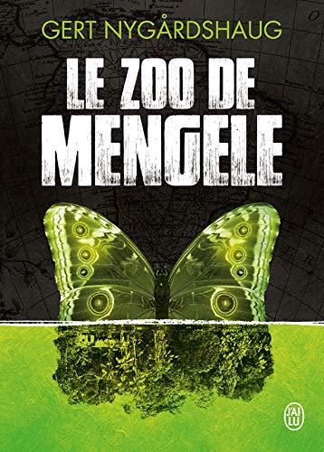 La trilogie de Mino (Tome 1) - Le zoo de Mengele