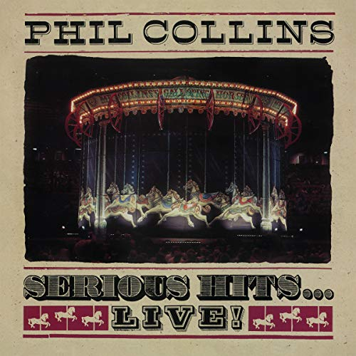Phil Colllins: Serious Hits… [Vinilo]