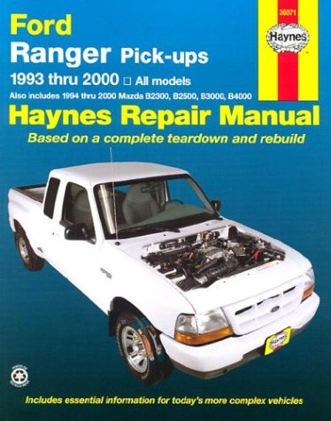 Ford Ranger & Mazda Pick-Ups Automotive Repair Manual: B-Series : All Ford Ranger Models-1993 Through…