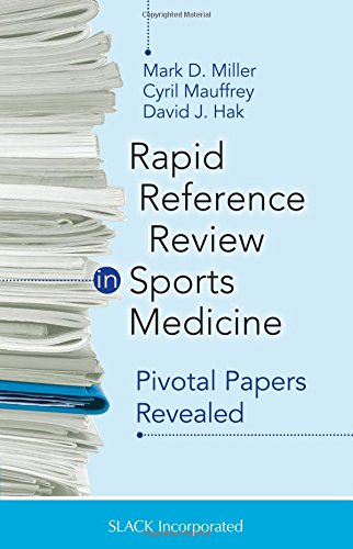 Miller, M: Rapid Reference Review in Sports Medicine: Pivotal Papers Revealed