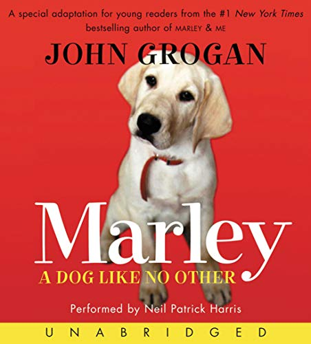 Marley                   By:                                                                                                                                 John Grogan                               Narrated by:                                                                                                                                 Neil Patrick Harris                      Length: 3 hrs and 51 mins     Not rated yet     Overall 0.0