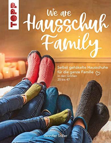 We are HAUSSCHUH-Family: Selbst gehäkelte Hausschuhe für die ganze Familie in den Größen 20 bis 47