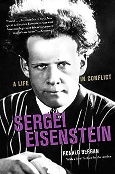 Sergei Eisenstein: A Life in Conflict by [Ronald Bergan]