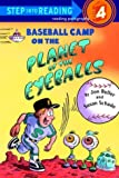 Baseball Camp on the Planet of the Eyeballs (Step into Reading)