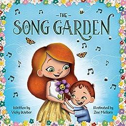 The Song Garden by [Vicky Weber, Zoe Mellors]