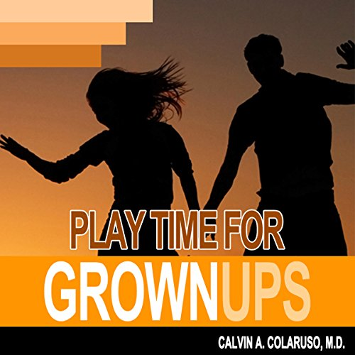 Playtime for Grown-Ups audiobook cover art