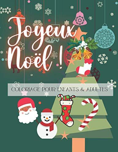 Joyeux Noël !: Cahier de coloriage Noël pour enfant et...